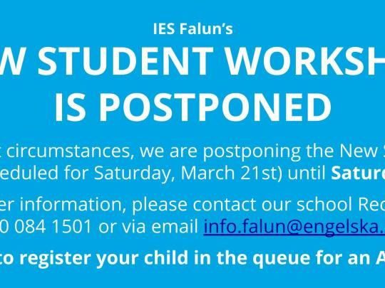 New Student Workshop is Postponed