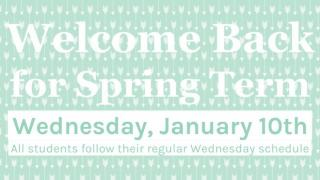 Welcome Back for Spring Term!
